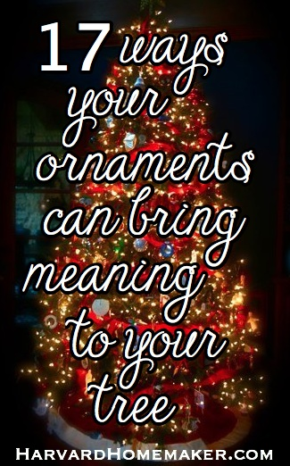 17 ways your ornaments can bring meaning to your tree harvard homemaker