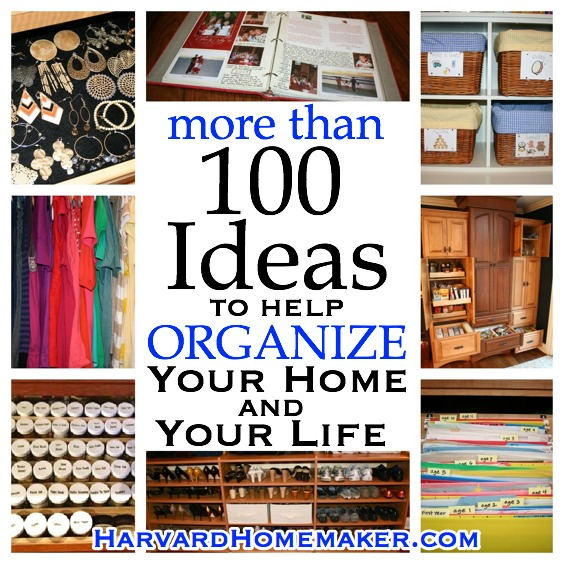 Ideas To Help Organize Your Home And Your Life Harvard