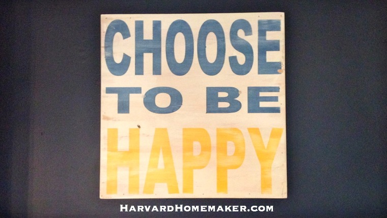 My Motto: Choose to be Happy!