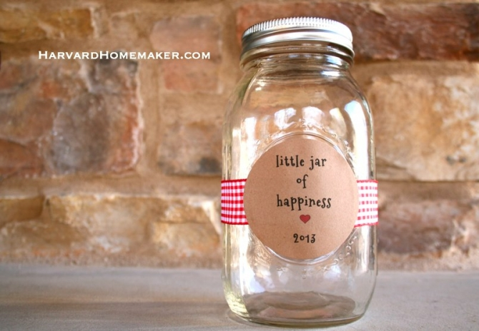Little Jar Of Happiness Choose To Be Happy Each Year Harvard Homemaker