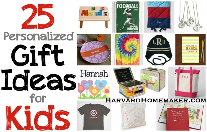 25 Personalized Gift Ideas For Kids Harvard Homemaker