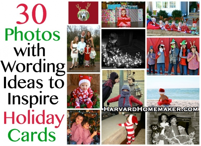 30 Photos With Wording Ideas To Inspire Holiday Cards Harvard Homemaker