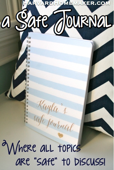 A Safe Journal_Where ALL topics are safe to discuss! by Harvard Homemaker