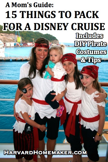 A Mom's Guide - 15 Things to Pack for a Disney Cruise & Other Travel Tips, Including DIY Pirate Costumes by Harvard Homemaker