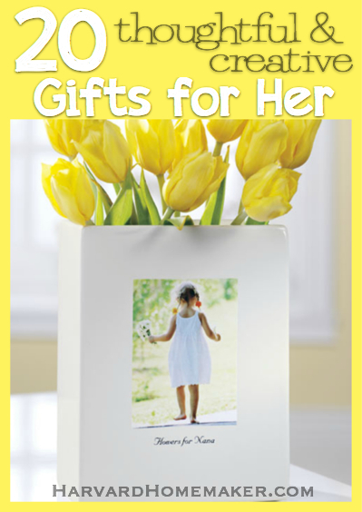 20 Thoughtful & Creative Gifts For Her - Harvard Homemaker