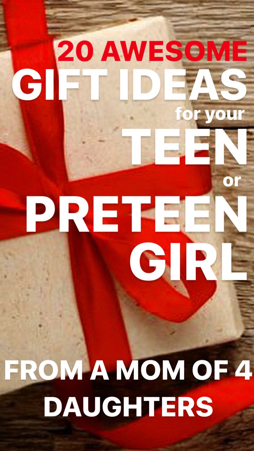 20 Awesome Gift Ideas For Your Teen Or Preteen Girl From The Mom Of Four Daughters